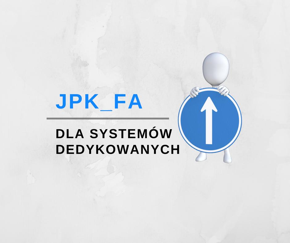 Wdrożenie standardu JPK-FA dla systemów dedykowanych