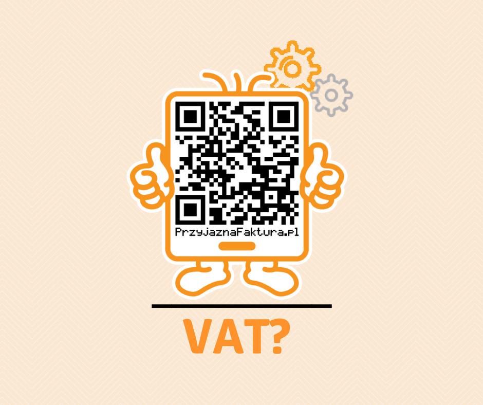PrzyjaznaFaktura to faktura, z której możemy bezpiecznie odliczyć VAT